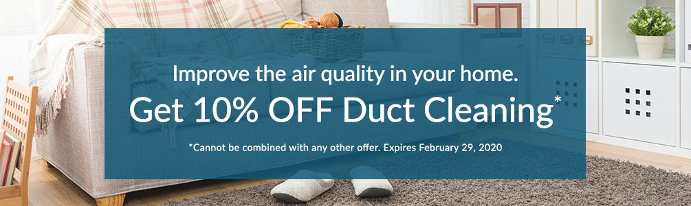 Get 10% OFF Duct Cleaning
