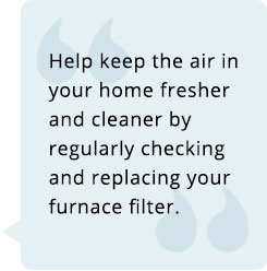replace your furnace filter for better indoor air quality